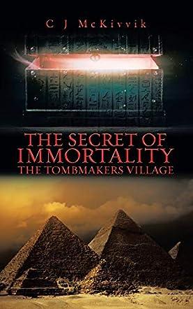 The Secret of Immortality