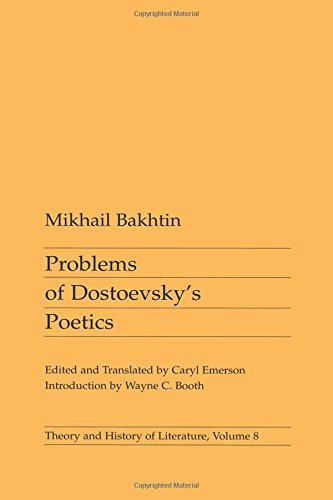 Problems of Dostoevsky?s Poetics (Theory and History of Literature) by Mikhail Bakhtin (1984-06-21)