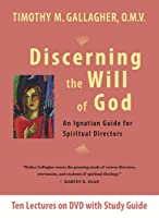 Discerning the Will of God: An Ignatian Guide for Spiritual Directors, 10 Lectures [DVD]