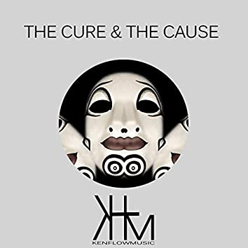 The Cure & The Cause