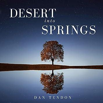 Desert Into Springs