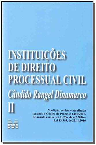 Instituições de direito processual civil - vol. 2 - 7 ed./2017: Volume 2