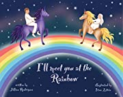I'll Meet You at the Rainbow