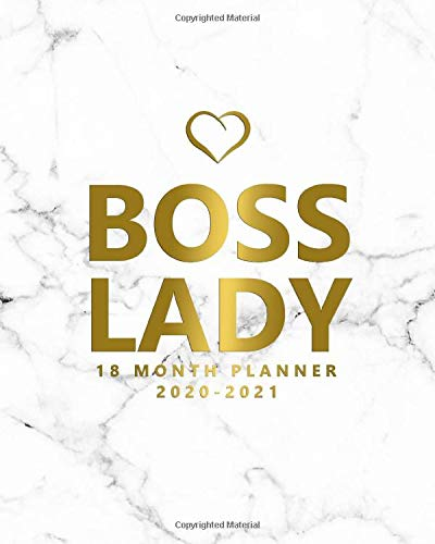 Boss Lady 2020-2021 18 Month Planner: Marble & Gold Organizer with Weekly & Monthly Views - Pretty Girl Power Schedule Calendar & Agenda with To Do's, Inspirational Quotes, Vision Boards & More.
