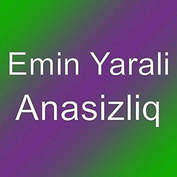 Anasizliq