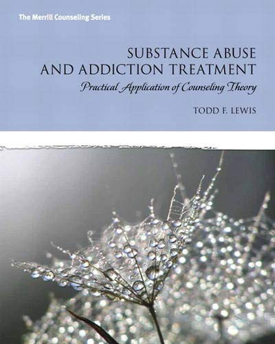 Substance Abuse And Addiction Treatment Practical Application Of Counseling Theory