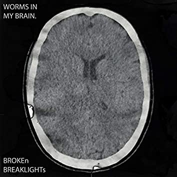 Worms In My Brain