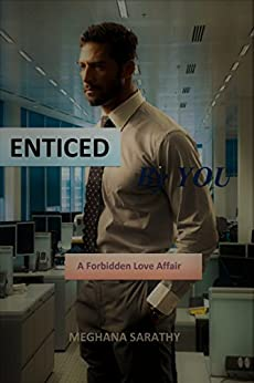 Enticed by you (Miraculous  Love Book 1) by [Meghana Sarathy]