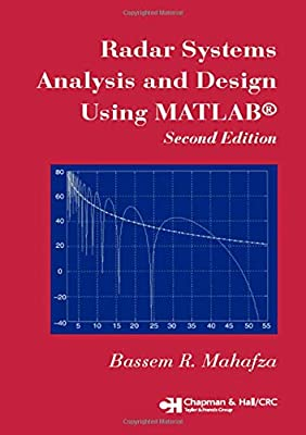 Radar Systems Analysis and Design Using MATLAB Second Edition from Chapman and Hall/CRC