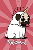 Unicorn Pug Dog Sketchbook for Kids - 120 Pages, 6'x9', Blank Paper for Sketching, Scribbling, Drawing, Diary - the girls will LOVE it!