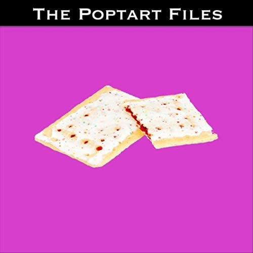 The Poptart Files & Nave Noblique