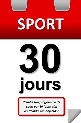 Sport 30 jours (French Edition)