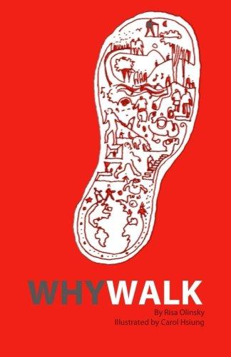 Why Walk