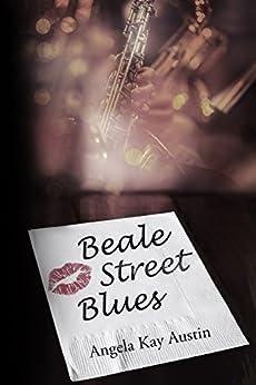 Beale Street Blues by [Angela Kay Austin, Fiona Jayde, Leanore Elliott]
