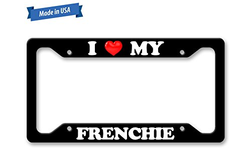 The Turnip Seed Co I Love My Frenchie License Plate Frame LP1330