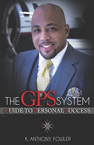 The GPS System: Guide to Personal Success (English Edition)
