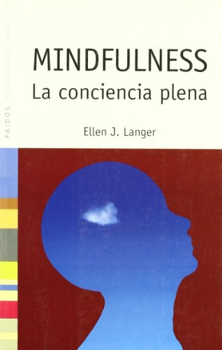 Download Mindfulness: La conciencia plena/ The Full Consciousness (Psicologia hoy/ Psychology Today) 8449320453
