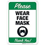 Please Wear Face Mask Sign, Mask Required Sign, 10x7 Inches, Rust Free .040 Aluminum, Fade Resistant, Easy Mounting, Indoor/Outdoor Use, Made in USA by SIGO SIGNS