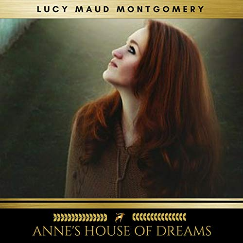 Anne's House of Dreams                   By:                                                                                                                                 Lucy Maud Montgomery                               Narrated by:                                                                                                                                 Sinead Dixon                      Length: 7 hrs and 14 mins     Not rated yet     Overall 0.0