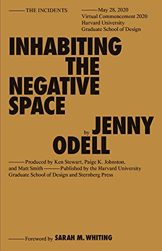 Inhabiting the Negative Space (Sternberg Press / The Incidents)