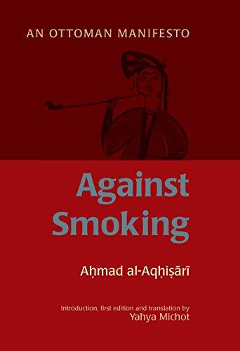Against Smoking: An Ottoman Manifesto