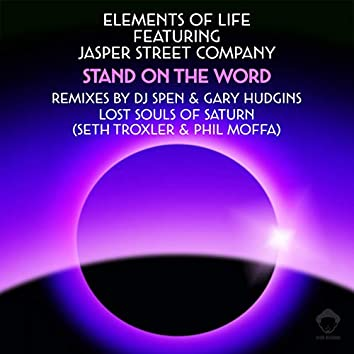 Stand On The Word (Remixes)