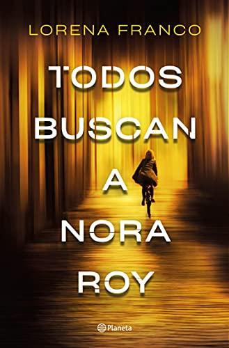 Todos buscan a Nora Roy (Autores Españoles e Iberoamericanos) PDF EPUB Gratis descargar completo