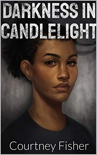 Darkness in Candlelight (English Edition)