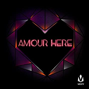 Amour Here