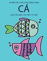 Sách tô màu cho trẻ 4-5 tuổi (Cá): Cuốn sách này có 40 trang tô màu không gây căng thẳng nhằm giảm việc nản chí và cải thiện sự tự tin. Cuốn sách này sẽ hỗ trợ trẻ nhỏ phát triển kh&#7