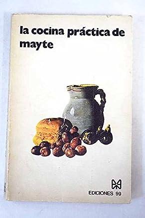 La cocina práctica de Mayte