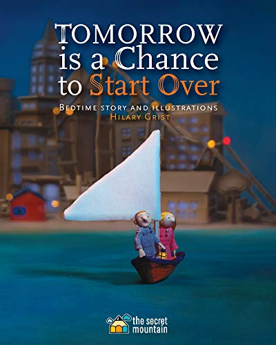 Tomorrow Is a Chance to Start Over (English Edition)