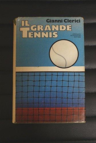 IL GRANDE TENNIS