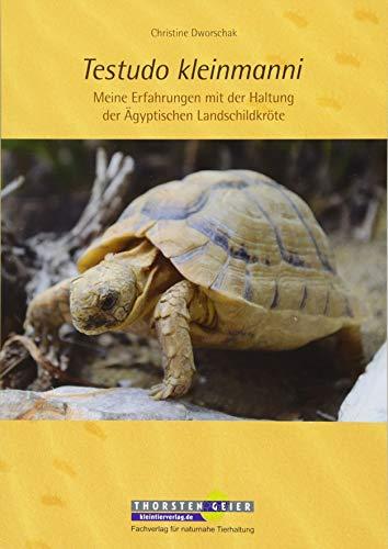Testudo kleinmanni: Meine Erfahrungen mit der Haltung der Ägyptischen Landschildkröte
