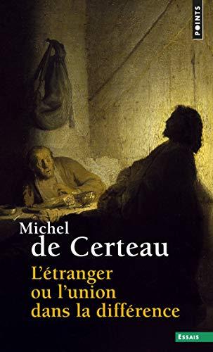 L'Etranger ou l'union dans la différence (French Edition)
