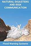 Natural Disasters And Risk Communication: Flood Warning Systems: Flood Warning Alarm