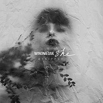 SHE (Stripped)