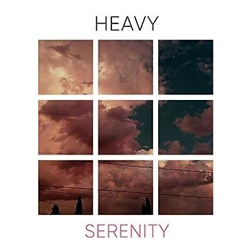 # Heavy Serenity