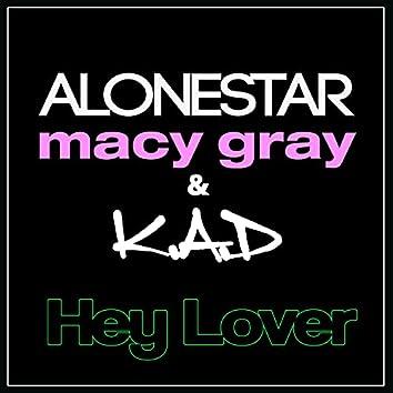 Hey Lover (feat. Macy Gray)
