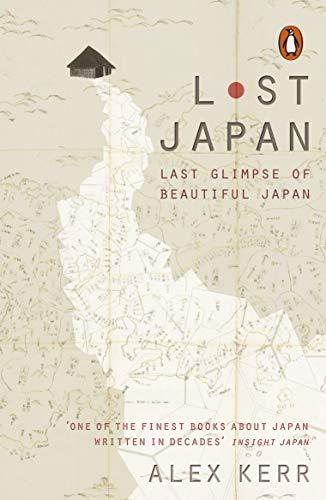 Lost Japan: Last Glimpse of Beautiful Japan (English Edition)