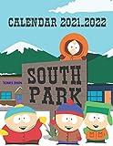 South Park Calendar 2022: 2021-2022 Calendar Official Holidays 17  x11  .