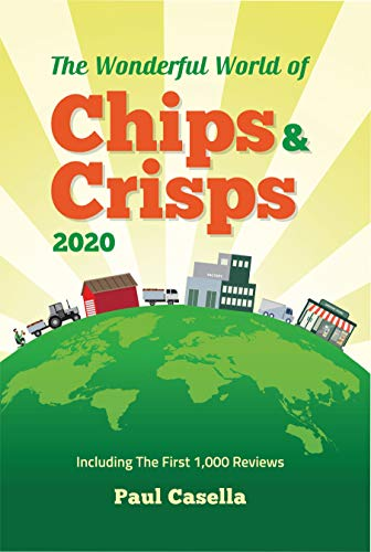 The Wonderful World of Chips & Crisps 2020: Including: The First 1,000 Reviews (English Edition)