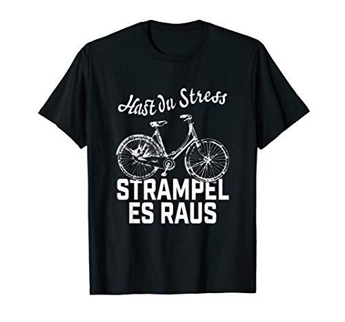 Hast du STRESS ? Dann strampel es raus. Lustiges Hollandrad T-Shirt