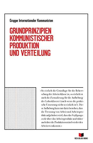 Grundprinzipien kommunistischer Produktion und Verteilung
