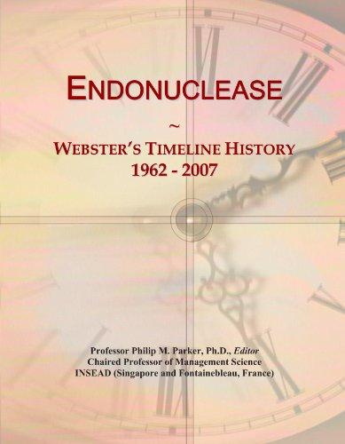 Endonuclease: Webster's Timeline History, 1962 - 2007