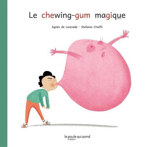 Le chewing-gum magique