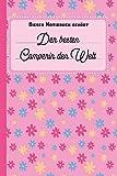 Dieses Notizbuch gehört der besten Camperin der Welt: blanko Notizbuch | Journal | To Do Liste für Camper und Camperinnen - über 100 linierte Seiten ... Notizen - Tolle Geschenkidee als Dankeschön