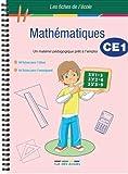 Mathématiques CE1 - Un matériel pédagogique prêt à l'emploi