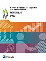 Examens De L'ocde Sur La Coopération Pour Le Développement: Belgique 2020