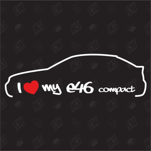speedwerk-motorwear I Love My E46 Compact - Sticker, Bj. 99-03